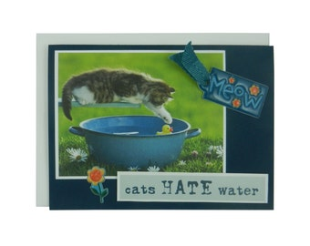 Handmade Cat Greeting Card - Cats hate water - blank cat notecard - cat lover gift - cat lover card - blank cat greeting card