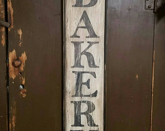 Early looking Vertical Antique Primitive BAKERY Wooden Sign