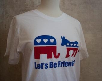 SALE Political Shirt  - Bipartisan - let's be friends