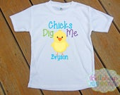Chicks Dig Me Personalized Tshirt - Easter - Holiday