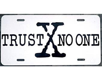 X-Files inspired TRUST NO ONE White License Plate Car Tag