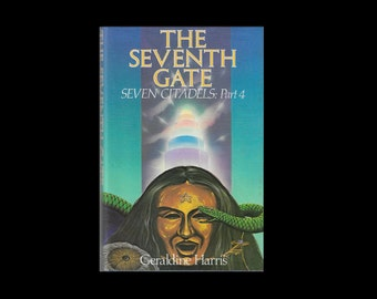 1980s Hardback: The Seventh Gate - Seven Citadels - Part 4, by Geraldine Harris.  Vintage Book. Science Fiction. Sci-Fi.