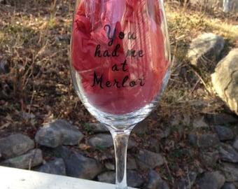 You Had Me At Merlot Wine Glass, Cute Wine Glasses, Wine Glasses, Funny Wine Glasses, Gifts for her, Witty Wine Glass