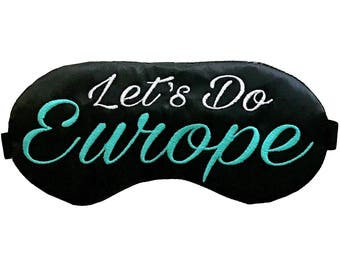 Let's Do Europe Travel Sleep Eye Mask