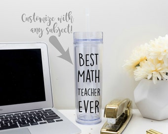 Best Teacher Ever Tumbler 16 oz Cup with Straw and Lid,  Teacher Appreciation Gift, Math English Social Studies History Science Teacher