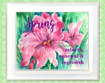 PRINTABLE Spring Iris, Watercolor Printable, Pink Iris, Digital Art, Rebirth Renewal Regrowth, Easter, Personalize, Art With Heart