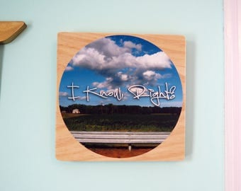 I Know, Right?- Daily Inspiration Tile#8 - Wood & Fabric Wall Art