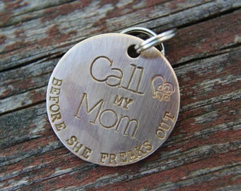 Custom Dog ID Tag, Call My Mom Before She Freaks Out, Hand Stamped Dog Tag, Pet Tag, Dog Tag