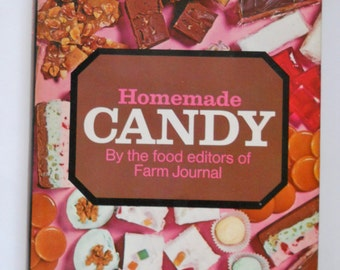 Candy Cookbook - Homemade Candy by the Farm Journal Food Editors - Vintage 1970 Candy Recipes