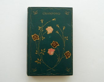 Cranford by Elizabeth Gaskell. Antique Victorian Book circa 1890.