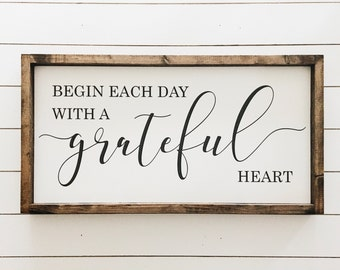 "Ready to ship * | Begin each day with a grateful heart | Wood Sign | Farmhouse Decor | Farmhouse Style | Home Decor | approx. 12.25"" x 24"""