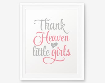 Thank heaven for little girls Printable, Girl Nursery Printable, Baby shower sign, Girl Nursery Art, Baby Girl Shower Gift, pink and gray