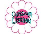 Custom Listing for Anne Johnson.