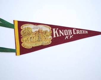 Vintage 1950's Knob Creek Kentucky Travel Souvenir Pennant - 217 Felt Pennant - Lincoln's Boyhood Home - Maroon Felt Wall Hanging
