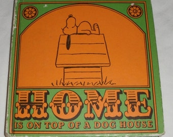 Home Is On Top Of A Dog House by Charles Schulz Vintage Hardcover Book