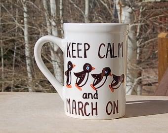 Penguin Keep Calm Mug  March On