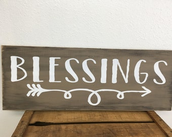 Blessings sign - distressed -  farmhouse style - colors of your choice
