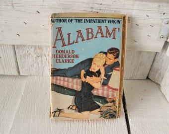 Vintage pulp fiction novel book Alabam' by Donald Henderson Clarke 1947 retro color cover paperback