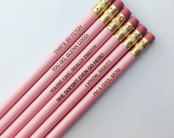 Pretty Fetch, Mom. assorted engraved pencil set 6 pastel pink pencils. I am a cool mom! She doesn't even go here