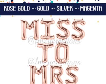 MISS to MRS Rose Gold Letter Balloons | Miss to Mrs Banner | Miss to Mrs Sign | Bachelorette Party Balloons Miss to Mrs Gold Letter Balloons