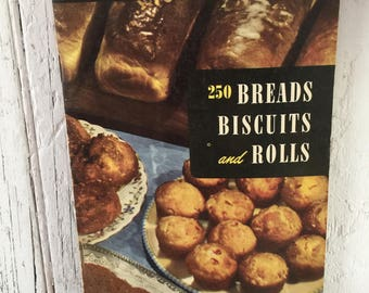 Bread Biscuits and Rolls Recipe Cookbook, Vintage 250 Bread Recipes Paperback Booklet, 1949 Culinary Arts Institute