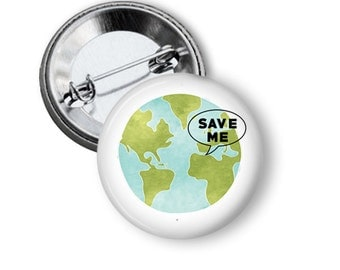 Save the Earth Pin Save the Earth Button Planet Earth Button B47