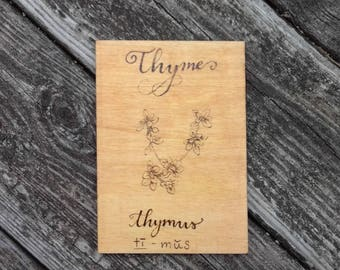 Wood burned Thyme Sign