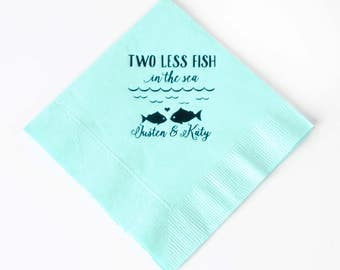 100 Custom Wedding Napkin - Two Less Fish in the Sea - Two Less Fish in the Lake - 100 3 Ply Cocktail Napkin