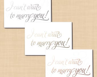 I Can't Wait to Marry You, Printable Wedding Card for Bride, Groom, Rose Gold Silver Foil-Inspired, Simply Elegant (5x3.5): Instant Download
