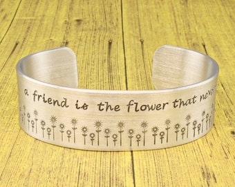 "Best Friend Gift | Friend Gift | Sister Gift | Daughter Gift | -  ""wide cuff"" - A friend is the flower that never fades -  by IIWII Emporium"