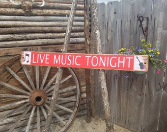 Live Music Tonight with guitar Wood Sign