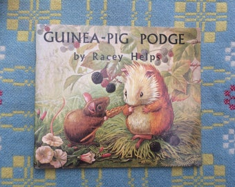 Guinea Pig Podge - 1970s Children's Book - Lovely Illustrations - Racey Helps