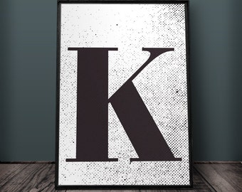 Letter K Print, Letter Wall Art, Letter Wall Decor, Printable Letters, Large Letter poster, Typography Print