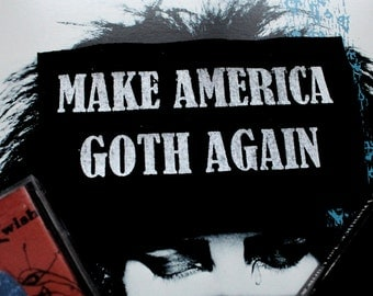 Make America Goth Again - Planned Parenthood Support Patch