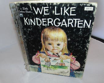 Vintage little golden book We like Kindergarten 205-53 1965 Children's books