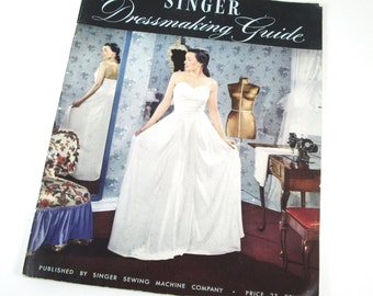 Dressmaking Guide - Singer Sewing Machine Co -
