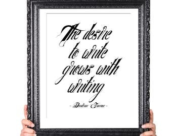 Desire to Write, Erasmus Quote on Writing, Gift for  Writer, Writer Quote, Literary Gifts, English Major Gift, Author Quote, Motivational