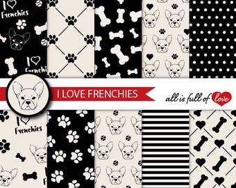 French Bulldog Digital Paper I Love Frenchies Scrapbook Background Graphics Black Cream Pet Digital Paper Dog Paw and Bones Patterns digital