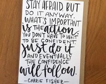 Carrie Fisher Quote-- prints or cards