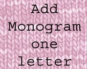 Add Monogram one letter