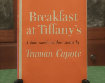 1958 Breakfast at Tiffany's A Short Novel and Three Stories by Truman Capote 1st Edition BCE Hardcover with Dust Jacket