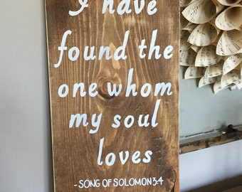 Song of Solomon 3:4 rustic distressed wedding sign