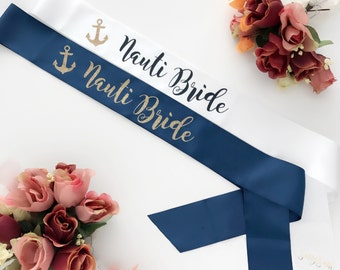 Custom Nauti Bride Sassy Sash / Nautical Bride theme / Bachelorette sash / Future Mrs sash / Bride to Be sash / Hen Night sash / Bride gift