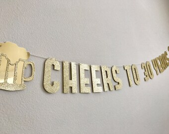 Cheers to 30/40/50/60 Years Banner, Cheers to 60 Years Banner, Beer Mug Birthday Banner, Cheers to 50 Years, 30th Birthday Banner