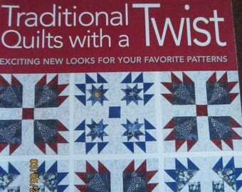Traditional Quilts with a Twist