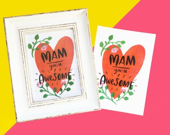 Mam you're awesome, Hearts and Flowers, illustrated A5 Print, Art print
