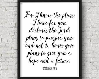 "INSTANT DOWNLOAD ""For I know the plans I have for you..."" Jeremiah 29:11 Scripture graduation gift digital print"