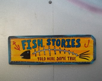FISH Stories Told Here Man Cave Bait N Tackle Anchor Tiki Bar Restaurant Sign FREE Shipping...Outsider Folk Art by ROXANEJ