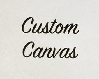 Custom Canvas!