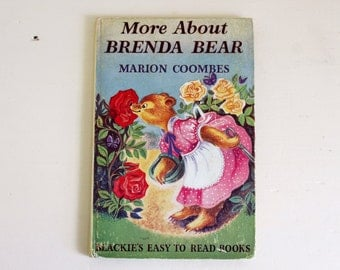 Vintage Book, Vintage Children's Book, More About Brenda Bear, Illustrated Storybook, Blackie's Easy to Read, Gift for Book Lover, Bear Book